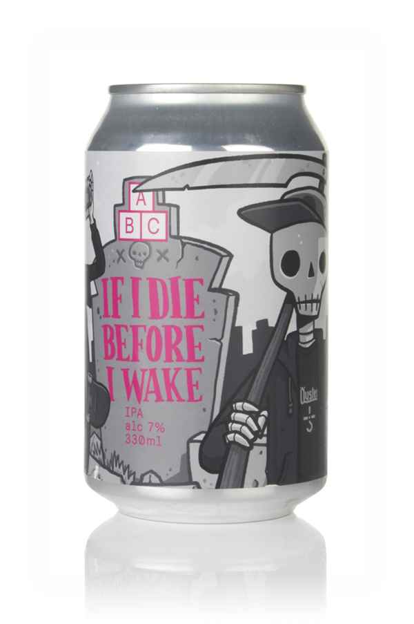 Alphabet Brewing If I Die Before I Wake