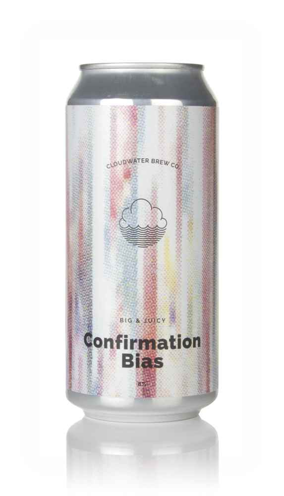 Cloudwater Confirmation Bias