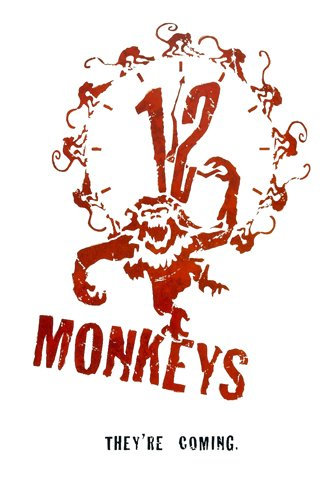 Twelve Monkeys They're Coming