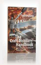 The Craft Distillers' Handbook (Ted Bruning)